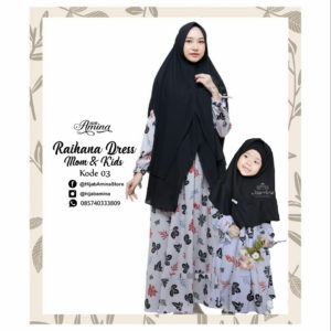RAIHANA DRESS AND KIDS KODE 03 HIJAB AMINA.,